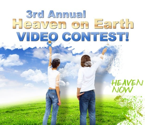 Winners Of The 3rd Annual 'Heaven On Earth Video Contest' Announced!